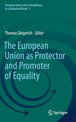 The European Union as Protector and Promoter of Equality