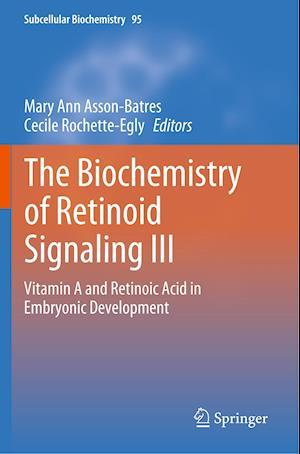 The Biochemistry of Retinoid Signaling III
