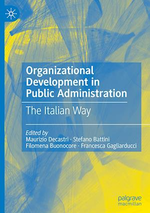Organizational Development in Public Administration