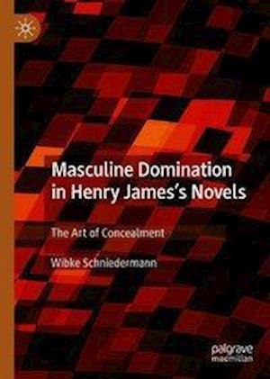 Masculine Domination in Henry James's Novels