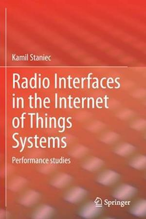 Radio Interfaces in the Internet of Things Systems