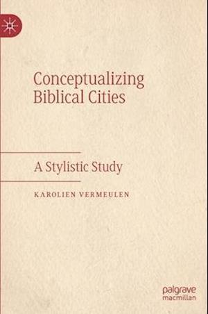 Conceptualizing Biblical Cities