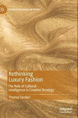 Rethinking Luxury Fashion