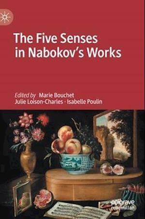 The Five Senses in Nabokov's Works