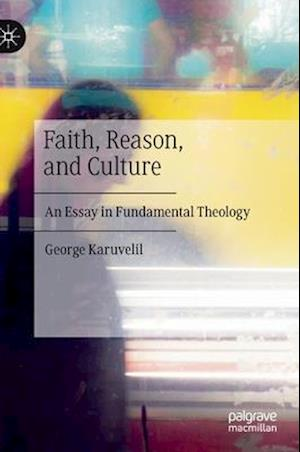 Faith, Reason, and Culture