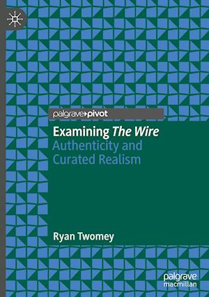 Examining The Wire