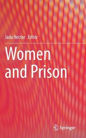 Women and Prison