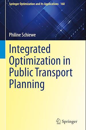 Integrated Optimization in Public Transport Planning