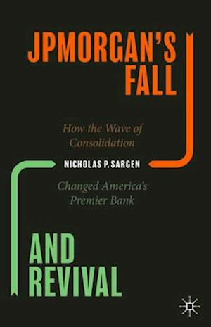 JPMorgan's Fall and Revival