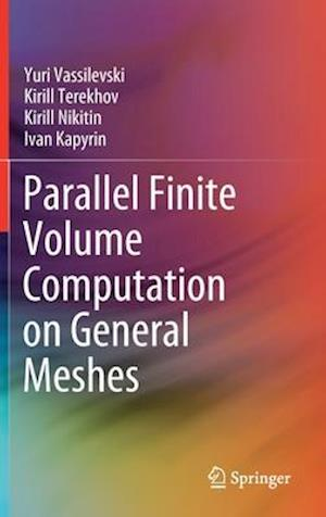 Parallel Finite Volume Computation on General Meshes