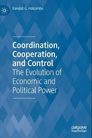 Coordination, Cooperation, and Control
