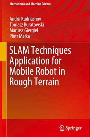 SLAM Techniques Application for Mobile Robot in Rough Terrain