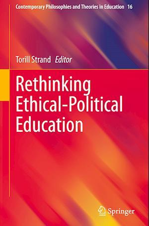 Rethinking Ethical-Political Education