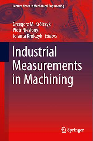 Industrial Measurements in Machining