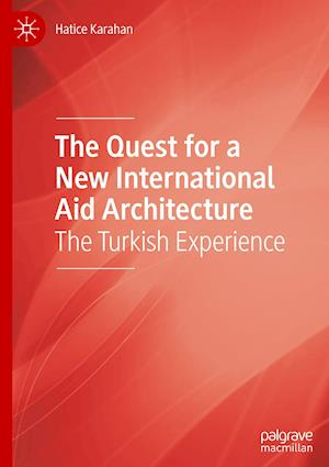 The Quest for a New International Aid Architecture