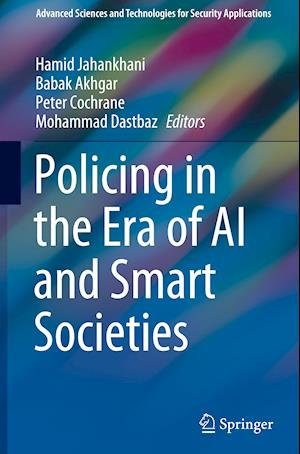 Policing in the Era of AI and Smart Societies