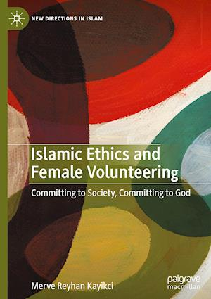 Islamic Ethics and Female Volunteering