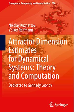 Attractor Dimension Estimates for Dynamical Systems: Theory and Computation