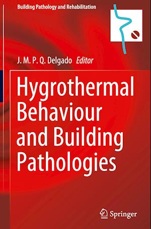 Hygrothermal Behaviour and Building Pathologies
