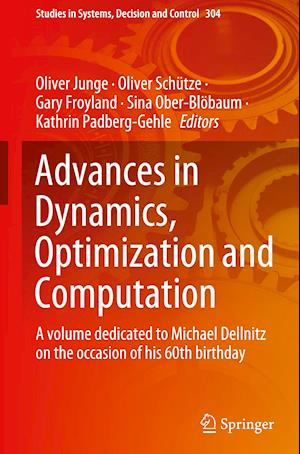 Advances in Dynamics, Optimization and Computation