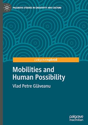 Mobilities and Human Possibility