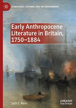 Early Anthropocene Literature in Britain, 1750-1884