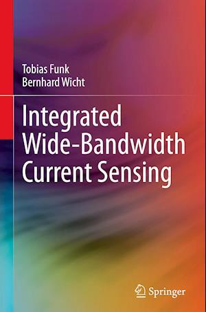 Integrated Wide-Bandwidth Current Sensing