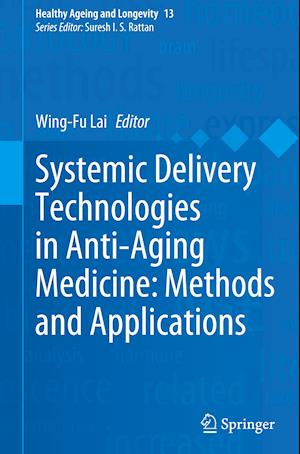 Systemic Delivery Technologies in Anti-Aging Medicine