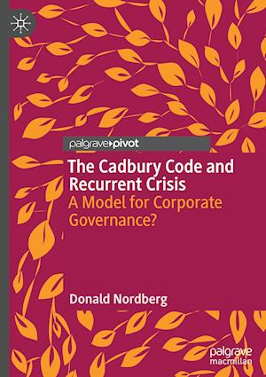 The Cadbury Code and Recurrent Crisis