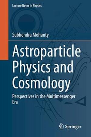 Astroparticle Physics and Cosmology