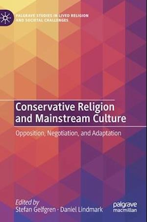 Conservative Religion and Mainstream Culture