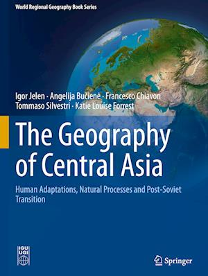 The Geography of Central Asia