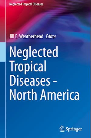 Neglected Tropical Diseases - North America