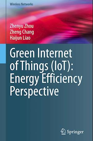 Green Internet of Things (IoT): Energy Efficiency Perspective