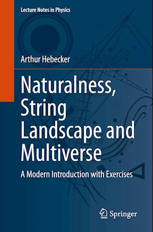 Naturalness, String Landscape and Multiverse