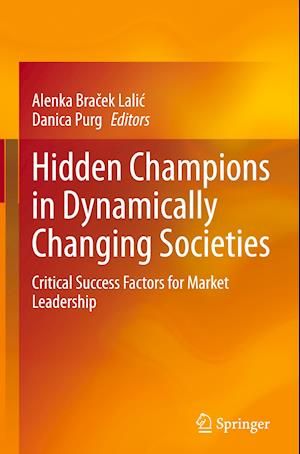 Hidden Champions in Dynamically Changing Societies