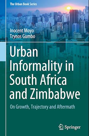 Urban Informality in South Africa and Zimbabwe