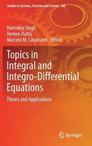 Topics in Integral and Integro-Differential Equations