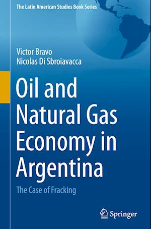 Oil and Natural Gas Economy in Argentina