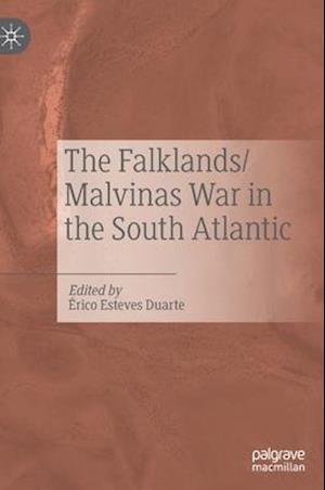 The Falklands/Malvinas War in the South Atlantic
