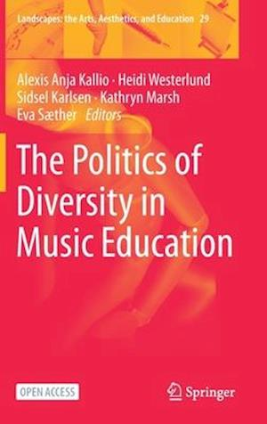 The Politics of Diversity in Music Education