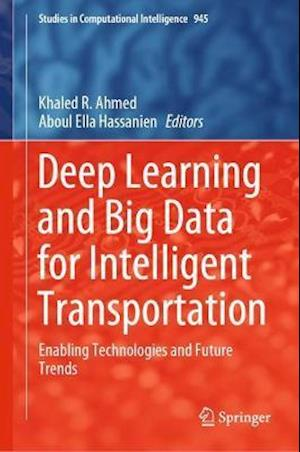 Deep Learning and Big Data for Intelligent Transportation