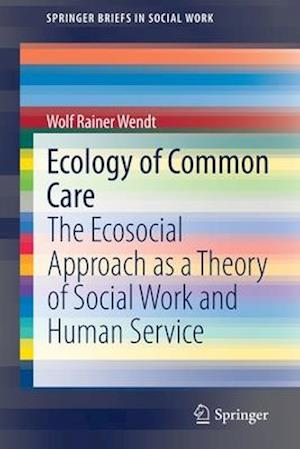 Ecology of Common Care