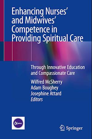 Enhancing Nurses' and Midwives' Competence in Providing Spiritual Care