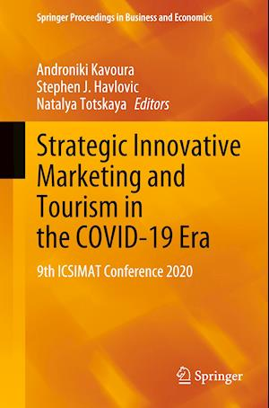 Strategic Innovative Marketing and Tourism in the Covid-19 Era