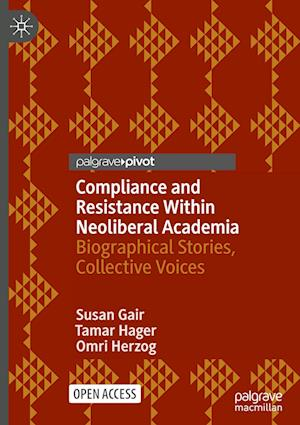 Compliance and Resistance Within Neoliberal Academia