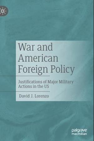 War and American Foreign Policy