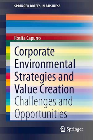 Corporate Environmental Strategies and Value Creation