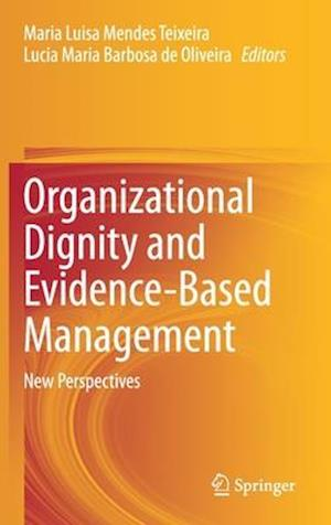 Organizational Dignity and Evidence-Based Management
