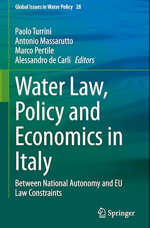 Water Law, Policy and Economics in Italy